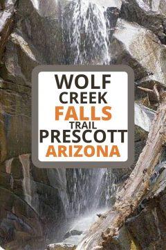 Wolf Creek Falls Trail Prescott Arizona