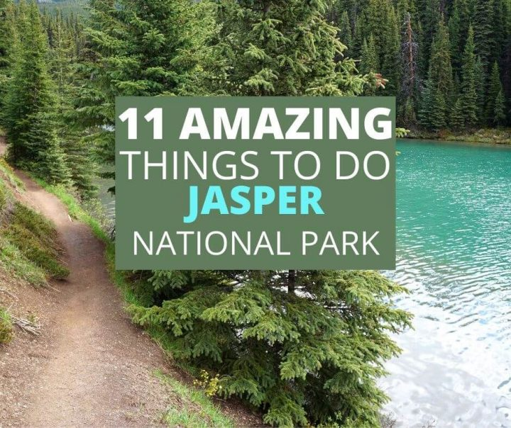 11 Amazing Things to Do Jasper National Park