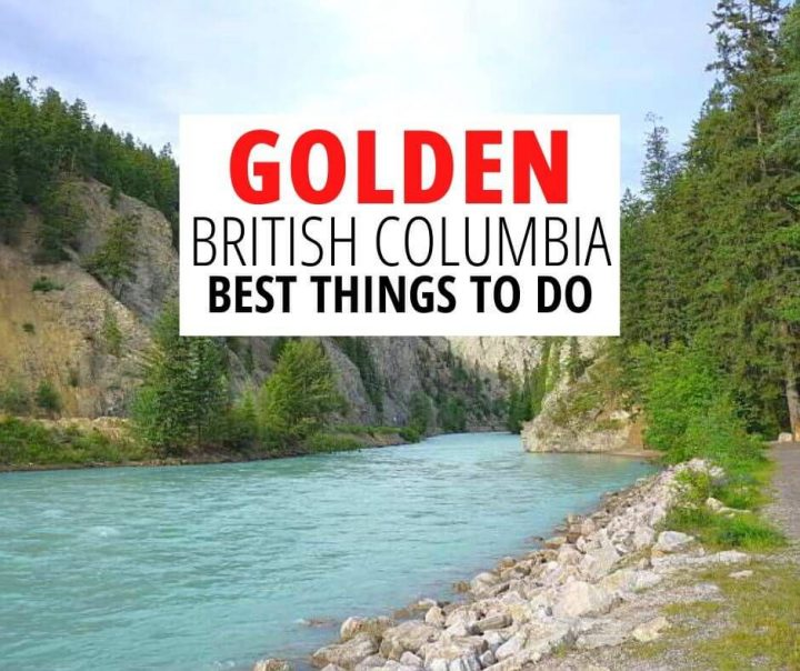 Golden British Columbia Best Things to Do