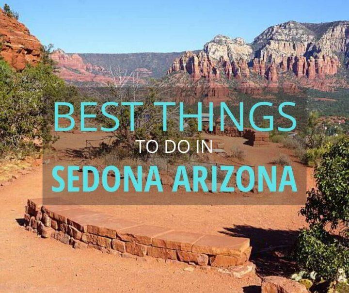 Best Things to Do in Sedona Arizona