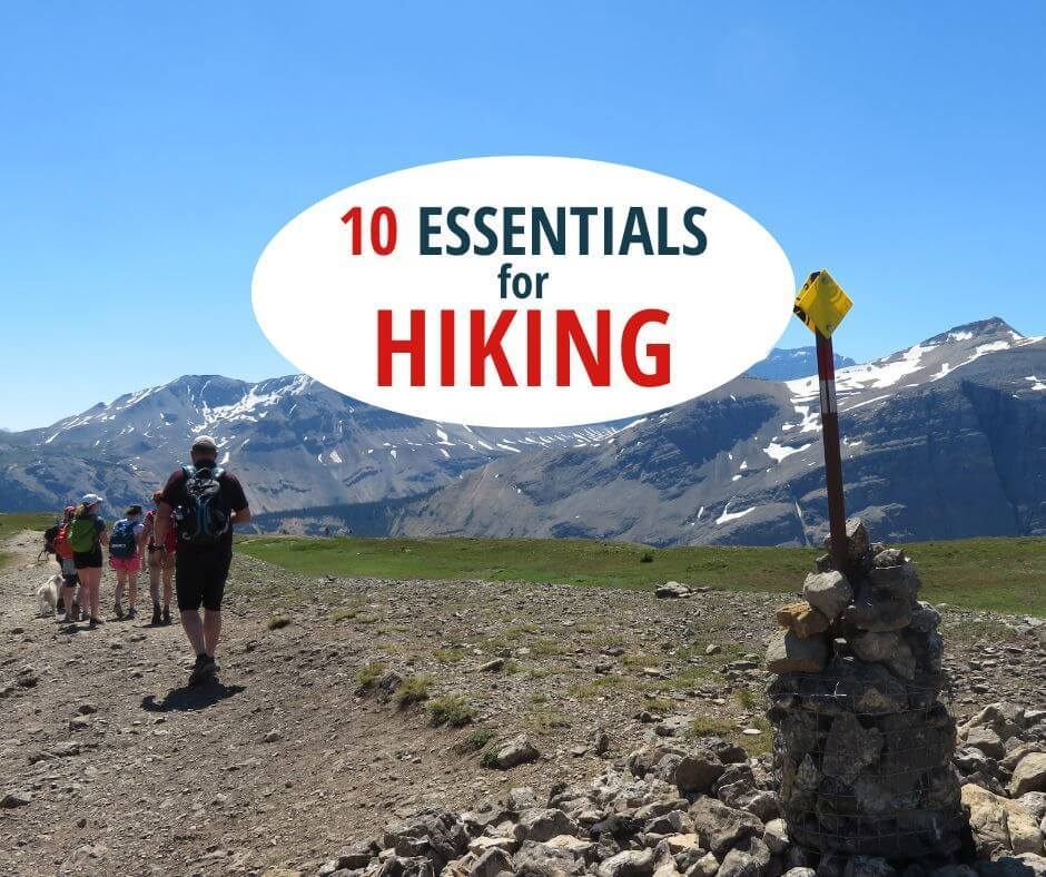 Always Bring the 10 Essentials for Hiking (even on Day Hikes)